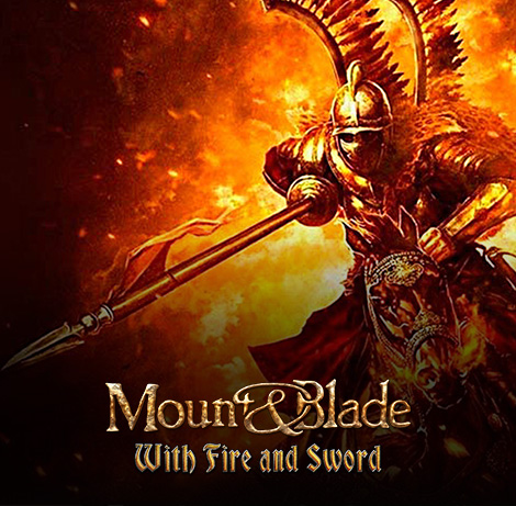 Mount&Blade with Fire and Sword
